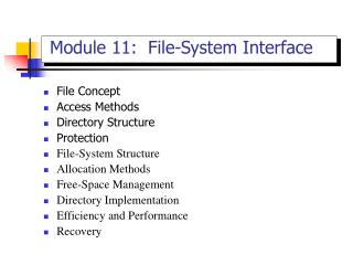 Module 11:  File-System Interface