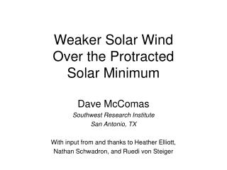 Weaker Solar Wind Over the Protracted Solar Minimum