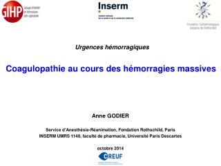Anne GODIER Service d'Anesthésie-Réanimation, Fondation Rothschild,  Paris