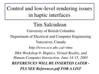 Control and low-level rendering issues in haptic interfaces