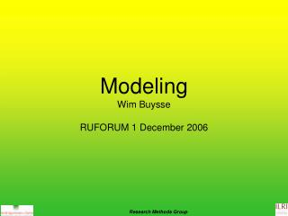 Modeling Wim Buysse RUFORUM 1 December 2006