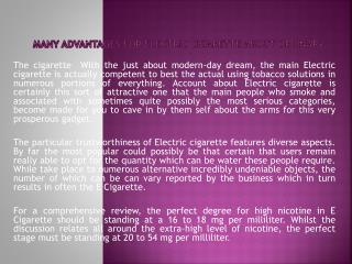 Many advantages for Electric cigarette About Ordinary
