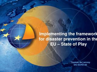 Implementing the framework for disaster prevention in the EU – State of Play