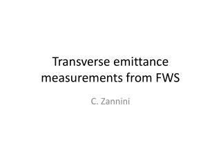 Transverse  emittance  measurements from FWS