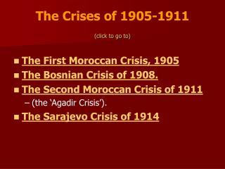 The Crises of 1905-1911