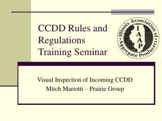CCDD Rules and Regulations Training Seminar