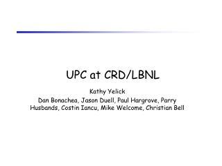 UPC at CRD/LBNL
