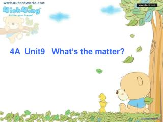 4A��Unit9���What�s�the�matter?