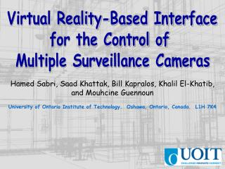 Virtual Reality-Based Interface for the Control of  Multiple Surveillance Cameras