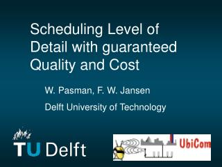 Scheduling Level of Detail with guaranteed Quality and Cost