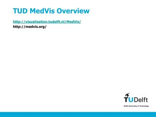 TUD MedVis Overview