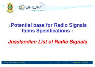 Potential base for Radio Signals Items Specifications : Jusslandian List of Radio Signals