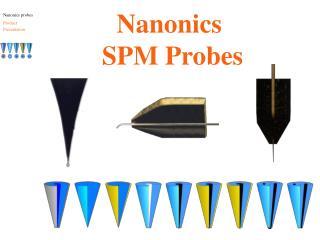 Nanonics  SPM Probes