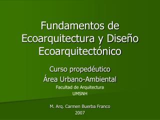 Fundamentos de Ecoarquitectura y Dise o Ecoarquitect nico