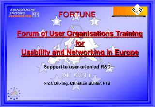 Forum of User Organisations Training for  Usability and Networking in Europe