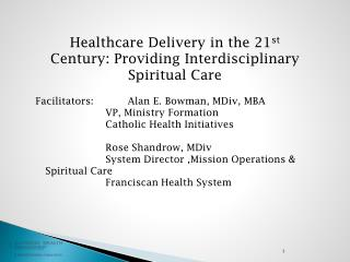 Healthcare Delivery in the 21 st  Century: Providing Interdisciplinary Spiritual Care