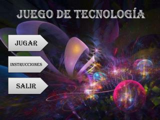 Juego de Tecnología