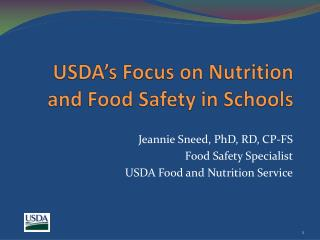 USDA's Focus on Nutrition and Food Safety in Schools