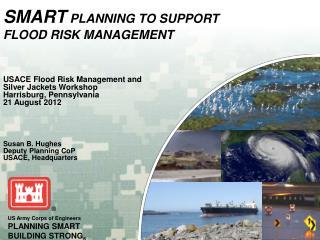 SMART  Planning To Support  Flood Risk Management