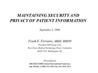 MAINTAINING SECURITY AND PRIVACY OF PATIENT INFORMATION
