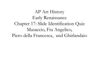 AP Art History Early Renaissance Chapter 17: Slide Identification Quiz