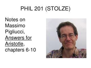 PHIL 201 (STOLZE)