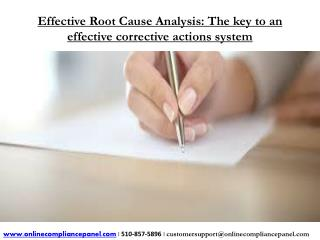 Effective Root Cause Analysis: The key to an effective corre