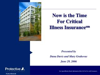 Now is the Time For Critical Illness Insurance sm