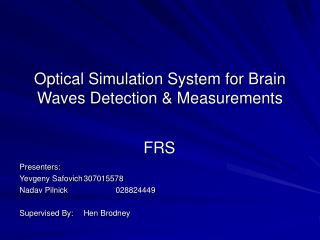 Optical Simulation System for Brain Waves Detection & Measurements