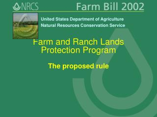 Farm and Ranch Lands Protection Program The proposed rule