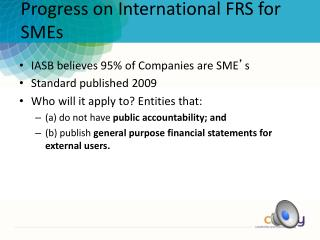 Progress on International FRS for SMEs