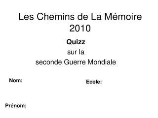 Les Chemins de La Mémoire 2010