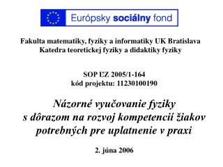Fakulta matematiky, fyziky a informatiky UK Bratislava