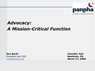 Advocacy:  A Mission-Critical Function
