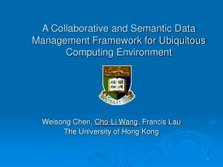 A Collaborative and Semantic Data Management Framework for Ubiquitous Computing Environment