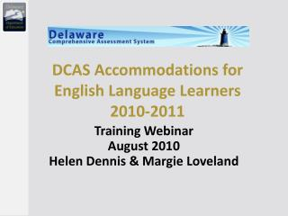 DCAS Accommodations for English Language Learners 2010-2011