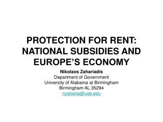 PROTECTION FOR RENT: NATIONAL SUBSIDIES AND EUROPE'S ECONOMY