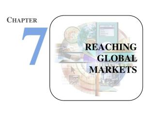 REACHING GLOBAL MARKETS