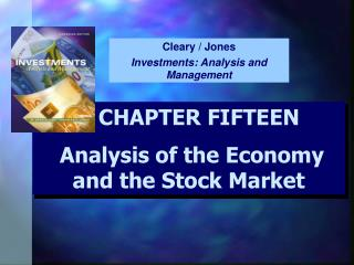 CHAPTER FIFTEEN  Analysis of the Economy and the Stock Market