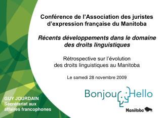 Conférence de l'Association des juristes d'expression française du Manitoba