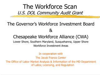 The Workforce Scan U.S. DOL Community Audit Grant
