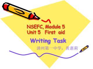 NSEFC, Module 5 Unit 5   First  aid