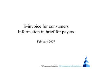 E-invoice for consumers Information in brief for payers