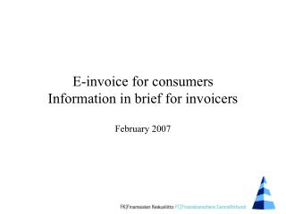 E-invoice for consumers Information in brief for invoicers