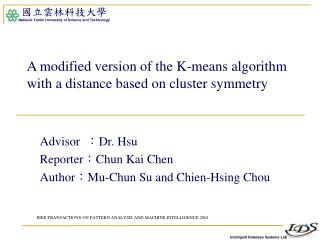 A modified version of the K-means algorithm with a distance based on cluster symmetry