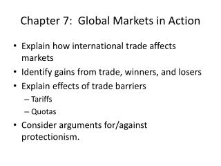 Chapter 7:  Global Markets in Action