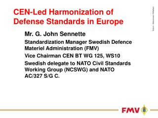 CEN-Led Harmonization of Defense Standards in Europe