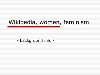 Wikipedia, women, feminism