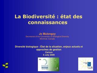 La Biodiversité: état des connaissances