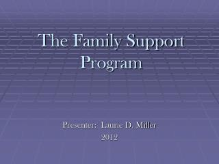 The Family Support Program